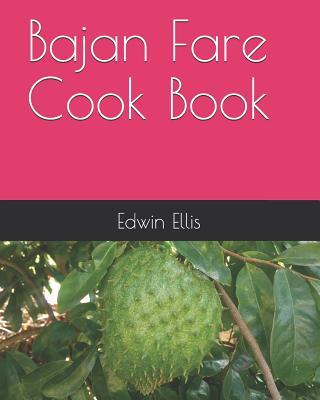 Bajan Fare Cook Book - Ellis, Edwin