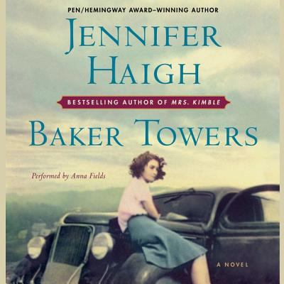 Baker Towers - Haigh, Jennifer, and Fields, Anna (Read by)