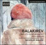 Balakirev: Complete Piano Works, Vol. 1 - Sonatas
