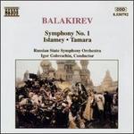 Balakirev: Symphony No. 1; Islamey; Tamara