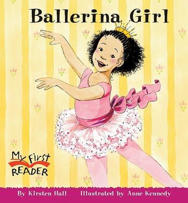 Ballerina Girl - Hall, Kirsten
