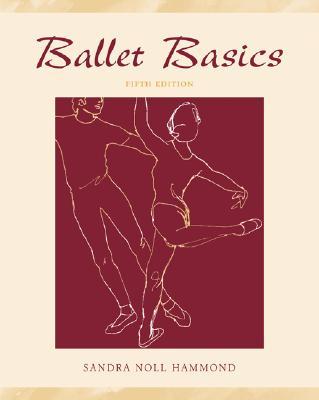 Ballet Basics - Hammond, Sandra Noll