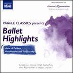 Ballet Highlights [Purple Classics Present]