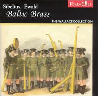 Baltic Brass: Music by Sibelius and Ewald - Wallace Collection