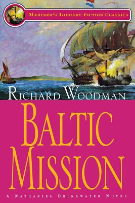 Baltic Mission: #7 a Nathaniel Drinkwater Novel - Woodman, Richard