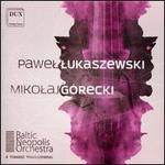 Baltic Neopolis Orchestra Plays Lukaszewski & Górecki