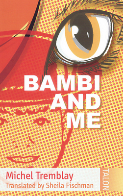 Bambi and Me - Tremblay, Michel