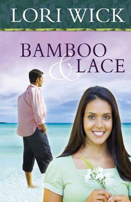 Bamboo and Lace - Wick, Lori