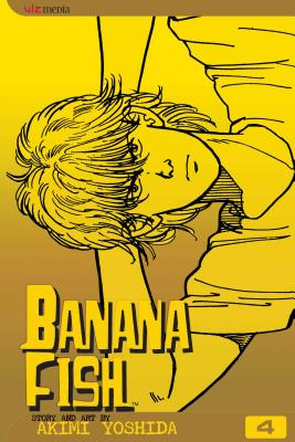 Banana Fish, Vol. 4 -