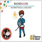 Bandaged - Little Drummer Boy/Peace on Earth