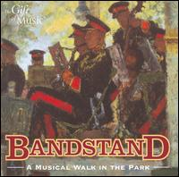 Bandstand: A Musical Walk in the Park - 16th-5th Queen's Royal Lancers Regimental Band; Band of the Corps of Royal Engineers; Band of the Grenadier Guards;...