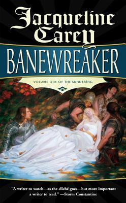 Banewreaker: Volume I of the Sundering - Carey, Jacqueline