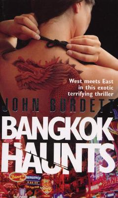 Bangkok Haunts - Burdett, John