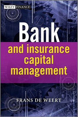 Bank and Insurance Capital Management - De Weert, Frans