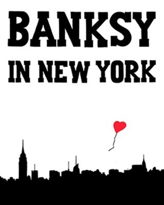 Banksy in New York - Mock, Ray