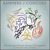 Banners of Concord - Jean Laurenz (trumpet); Matt Wahl (organ); Patrick Rehker (clarinet); Concordia University Wind Symphony;...