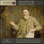 Bantock Rediscovered