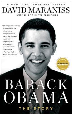 Barack Obama: The Story - Maraniss, David
