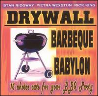 Barbeque Babylon - Stan Ridgway/Drywall