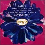 Barber: Adagio; Symphony No. 1; The School for Scandal; Essays