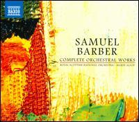 Barber: Complete Orchestral Works - James Buswell (violin); John Gracie (trumpet); Karen Jones (flute); Karina Gauvin (soprano); Lesley Craigie (soprano);...
