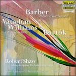 Barber: Prayers of Kierkegaard; Bartok: Cantata profana; Vaughan Williams: Dona nobis pacem