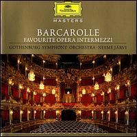 Barcarolle: Favourite Opera Intermezzi [Germany] - Christer Thorvaldsson (violin); Gothenburg Symphony Orchestra; Neeme Järvi (conductor)