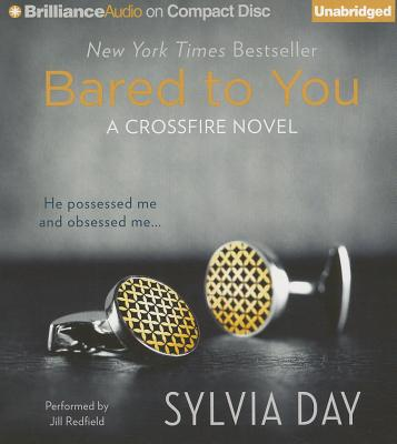 Bared to You - Day, Sylvia, and Redfield, Jill (Read by)