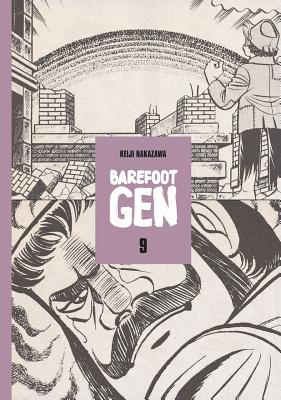 Barefoot Gen Vol 9: Breaking Down Borders - Keiji, Nakazawa