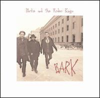 Bark - Blackie & the Rodeo Kings