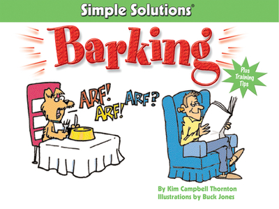 Barking: Simple Solutions - Thornton, Kim Campbell