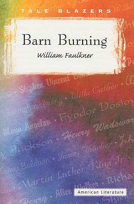 Barn Burning - Faulkner, William