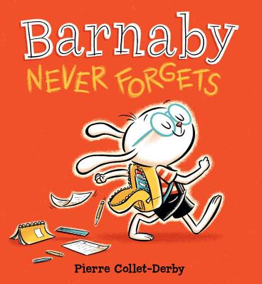 Barnaby Never Forgets - Collet-Derby Pierre