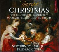 Baroque Christmas - Kathryn Mueller (soprano); New Trinity Baroque; Wanda Yang Temko (soprano); Predrag Gosta (conductor)