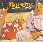 Barrios-Mangoré: Guitar Works