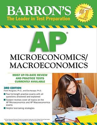 Barron's AP Microeconomics/Macroeconomics -