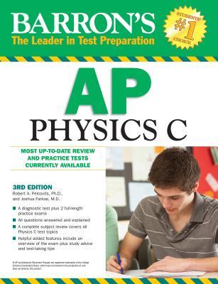Barron's AP Physics C - Pelcovits, Robert A, PH.D., and Farkas, Josh