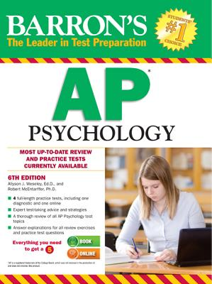Barron's AP Psychology, 6th Edition - Weseley, Allyson J, and McEntarffer, Robert