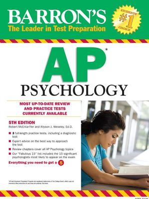 Barron's AP Psychology - Weseley, Allyson J, and McEntarffer, Robert