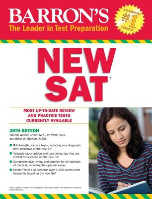 Barron's New SAT, 28th Edition - Green, Sharon Weiner, and Wolf, Ira K.