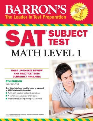 Barron's SAT Subject Test: Math Level 1 - Wolf, Ira K