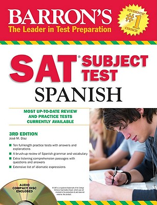Barron's SAT Subject Test: Spanish with Audio CDs - Diaz, Jose M