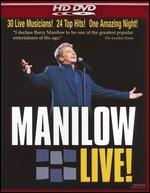 Barry Manilow: Manilow Live! [HD]