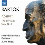 Bartók: Kossuth; Two Portraits; Suite No. 1