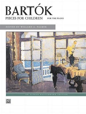 Bartók -- Pieces for Children - Bartok, Bela (Composer), and Palmer, Willard A (Composer)