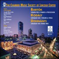 Bartók: Sonata for 2 Pianos & Percussion; Kodály: Serenade for 2 Violins & Viola; Dohnányi: Serenade for String Trio - Ani Kavafian (violin); Chamber Music Society of Lincoln Center (chamber ensemble); Gary Hoffman (cello);...