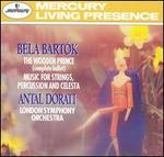 Bartók: The Wooden Prince; Music for Strings, Percussion and Celesta