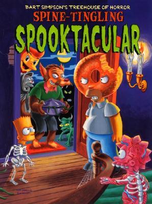 Bart Simpson's Treehouse of Horror Spine-Tingling Spooktacular - Groening, Matt