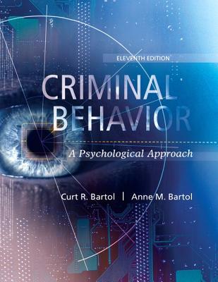 Bartol: Criminal Behavior_11 - Bartol, Curt R, Dr., and Bartol, Anne M