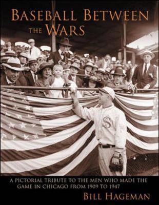Baseball Between the Wars - Hageman, Bill, and Hageman, William